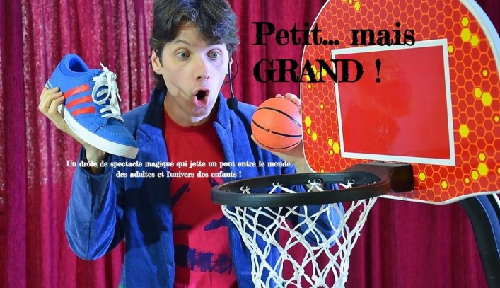 "Spectacle enfants ""Petit...mais grand !"""